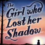 The Girl Who Lost Her Shadow Cover